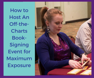 How to Host An Off-the-Charts Book-Signing Event for Maximum Exposure