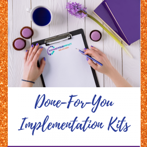 Done-For-You-Implementation-Kits